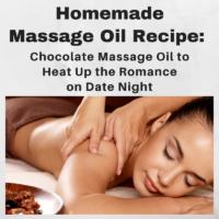 Homemade Massage Oil Recipe - Romantic Chocolate Massage for Valentine's Date Night