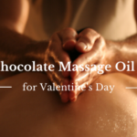 Mint Chocolate Massage Oil Recipe | Unique Romantic Idea for Valentine's Day