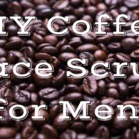 DIY Coffee Face Scrub for Men
