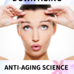 Anti-aging Science  |  How to Slow the Aging Process