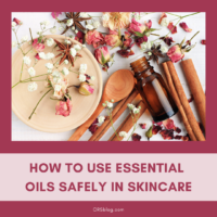 How to use Essential Oils Safely for Skincare